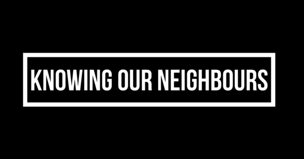 Knowing Our Neighbours