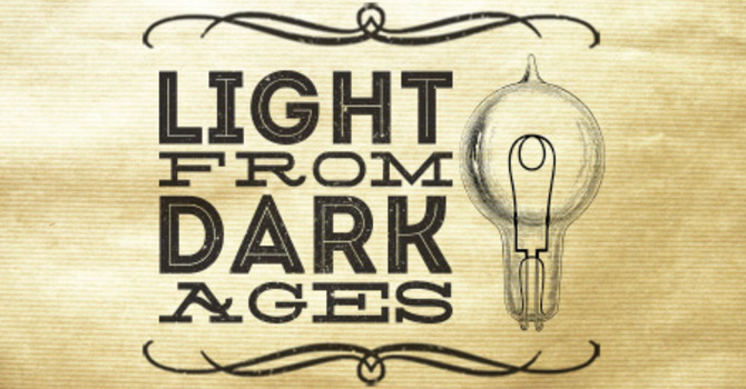 LIGHT FROM DARK AGES image