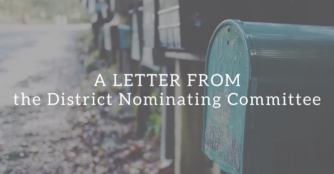 A Letter from the District Nominating Committee image