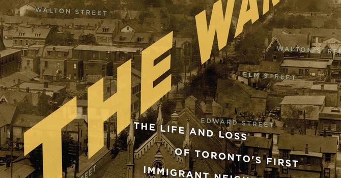 Book Club: The Ward by John Lorinc