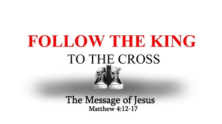 Following the King to the Cross