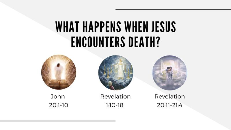 Jesus Encounters Death