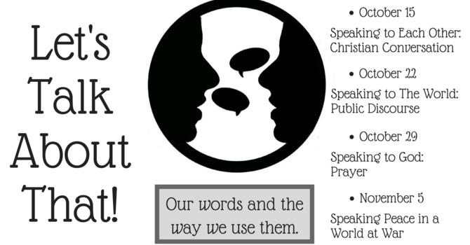 Speaking Peace in a World of War