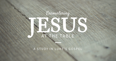 Encountering Jesus at the Table