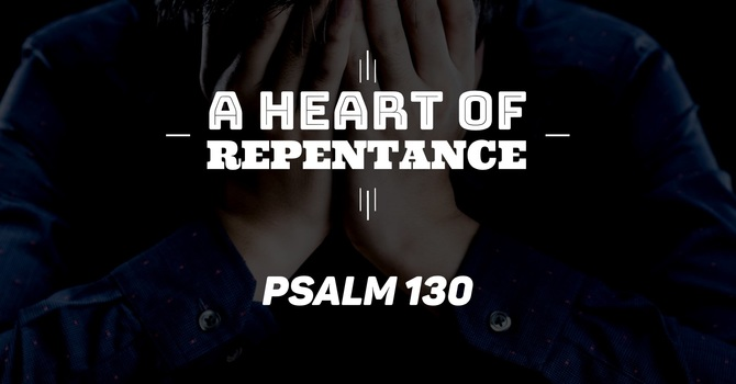 A Heart of Repentance