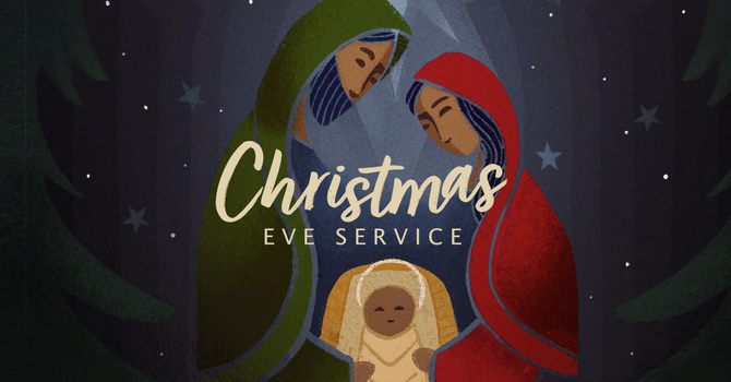Christmas Eve Service (1st)