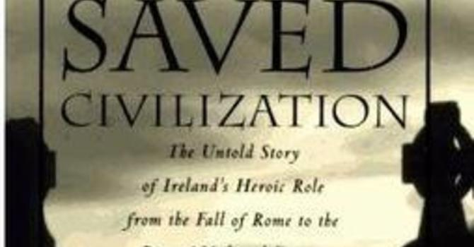 How the Irish Saved Civilization  image