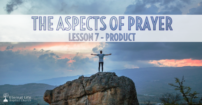 The Aspects of Prayer #7