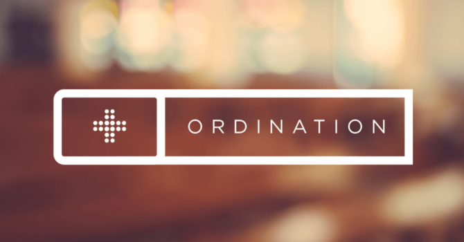 Ordination Service for Bruce Persons