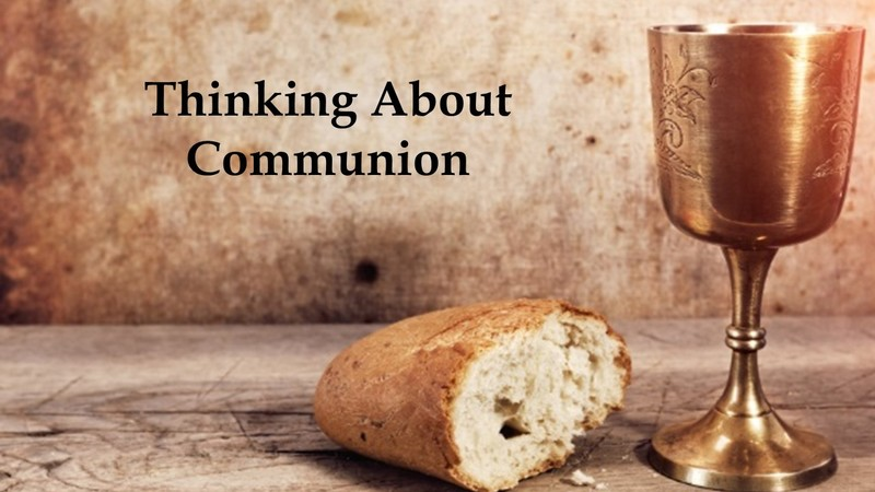 Thinking About Communion
