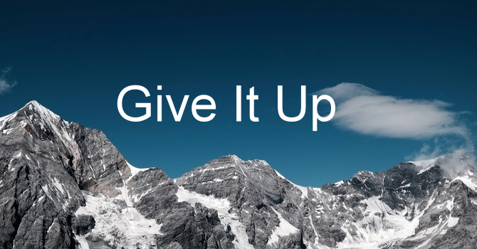 Give Up Mediocrity