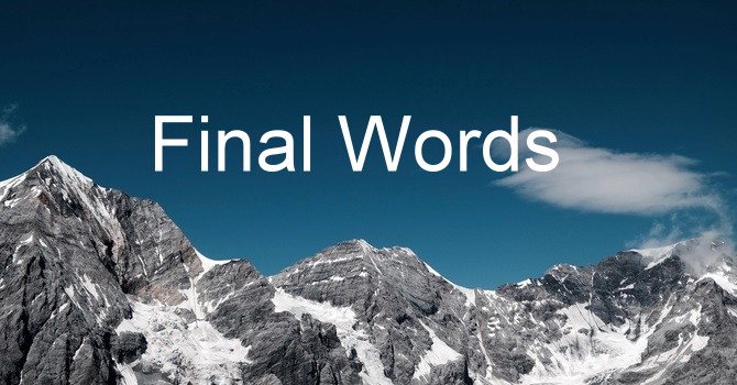 One Final Word
