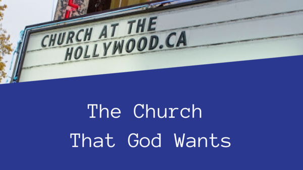 The Church That God Wants