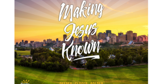 """Making Jesus Known""  BOLDER on Mission for the Lost"