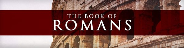 Welcome to Romans
