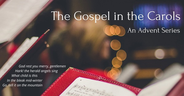 The Gospel in the Carols