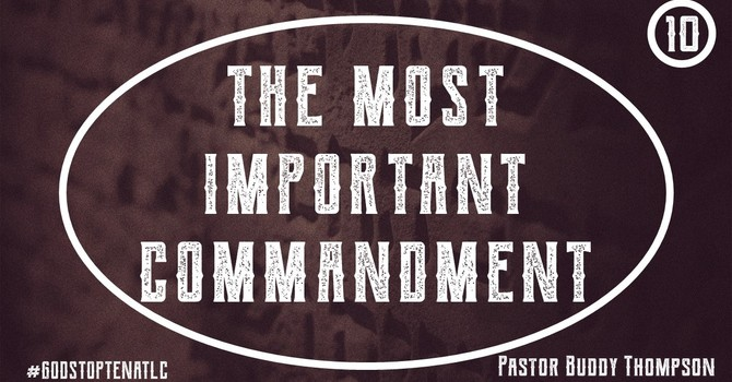 The Most Important Commandment