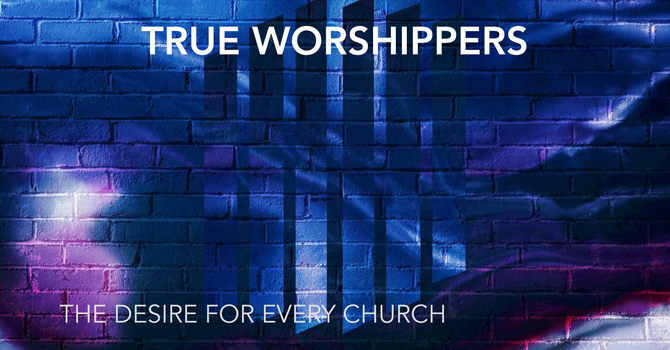 The True Worshippers