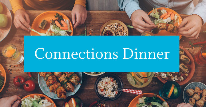 Connections Dinner | Kits Site