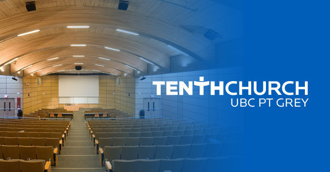 Parking Discount Code | Directions to Tenth UBC Pt Grey | 10:15 AM Last Preview Service This Sunday image