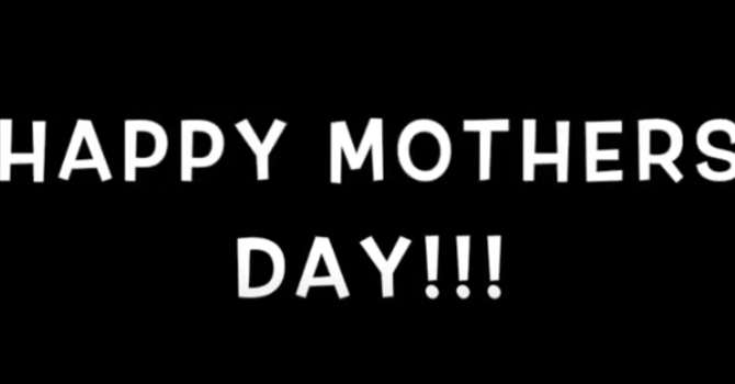 Mothers Day Video image