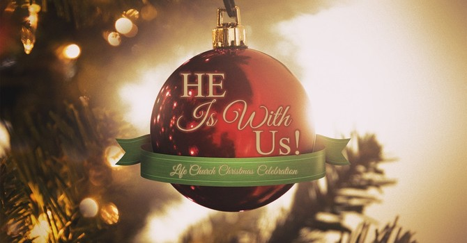 He Is With Us - 2019 Christmas Program