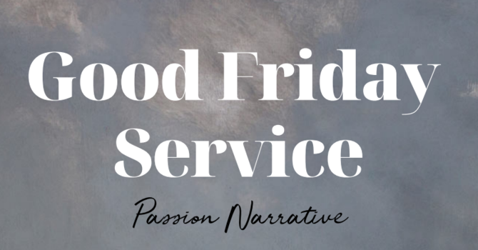 CANCELLED Good Friday Service image