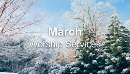 March 2020 Worship Series