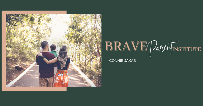 Brave Parents Institute