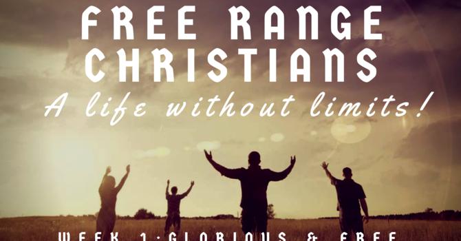 Glorious & Free