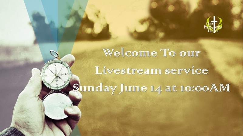 Sunday June 14 Livestream Service