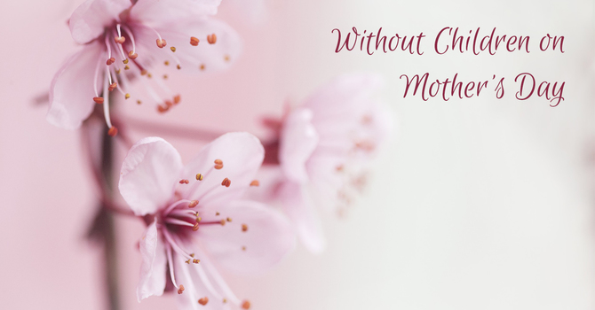 Without Children on Mother's Day image