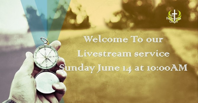 Sunday June 14 Livestream Service