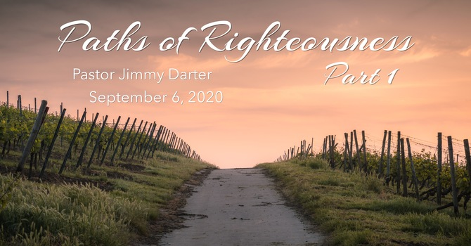 Paths of Righteousness