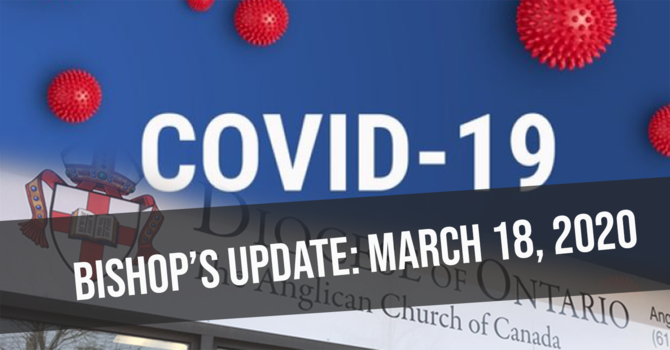 Bishop's Update: March 18, 2020 image