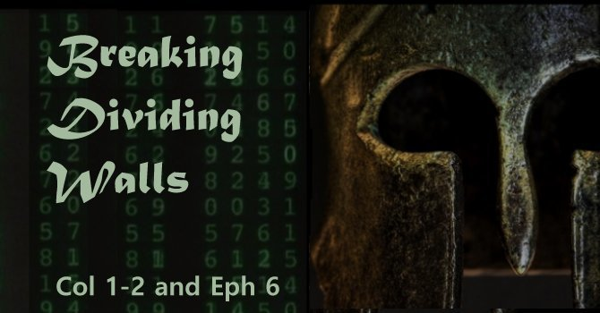 2. Sermon: Breaking Dividing Walls