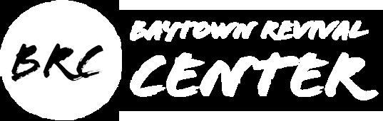 Baytown Revival Center