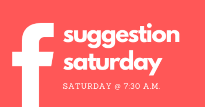 Suggestion Saturday