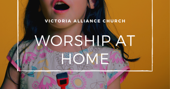 Worship at Home - Kids Time with Pastor Kyla