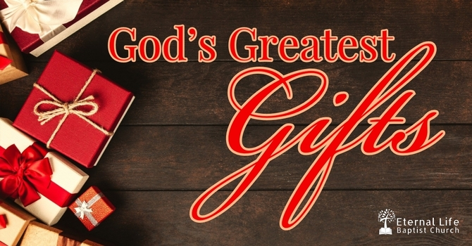 God's Greatest Gifts #1