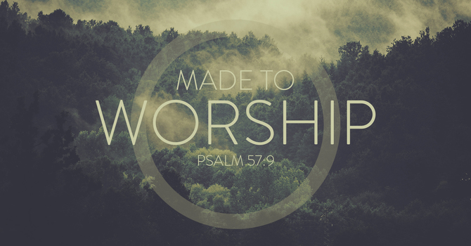 Made to Worship image