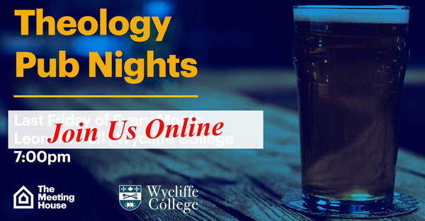 Wycliffe Online Theology Pub Night