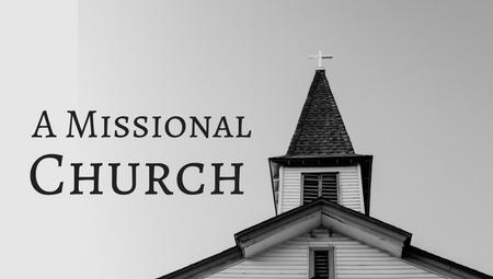 A Missional Church