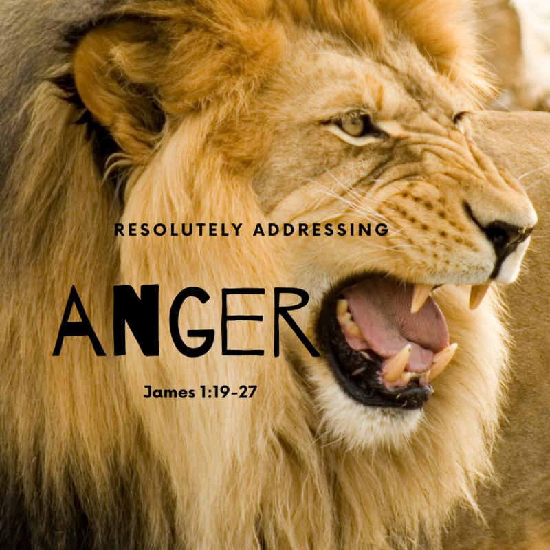 Resolutely Addressing Anger