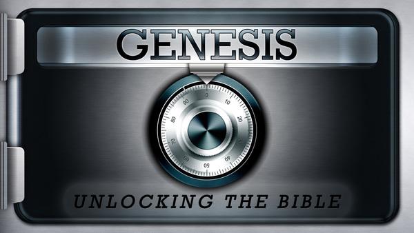 Genesis: Unlocking the Bible