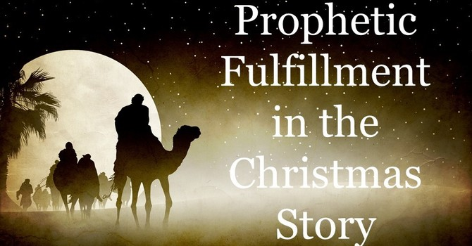 Prophetic Fulfillment in the Christmas Story image