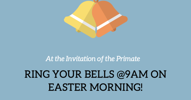 Ring Your Bells at 9am on Easter Morning image