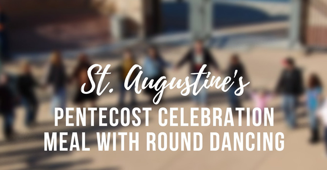 All Invited to Pentecost Round Dance Celebration