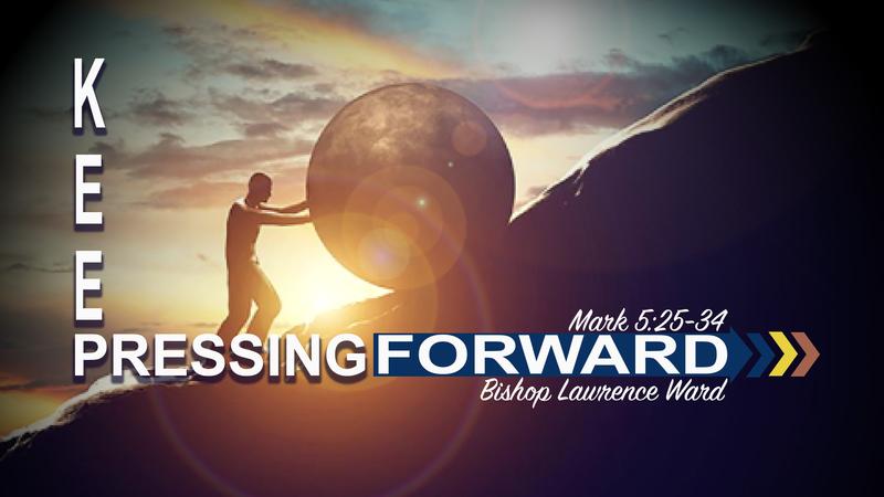 Keep Pressing Forward