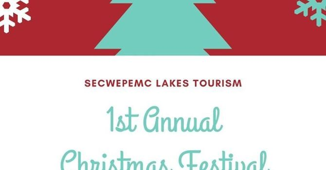 Secwepemc Lakes Tourism: 1st annual Christmas Festival image